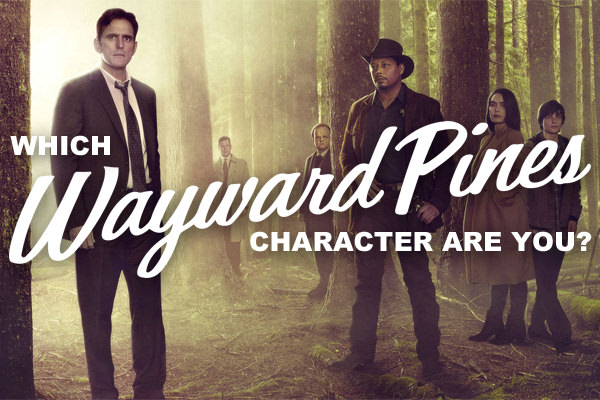 which-wayward-pines-character-are-you